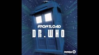 Frontload - Dr. Who (Cover Art)