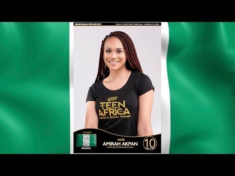 Miss Teen Africa UK 2017 Finalist - Amirah Akpan (Nigeria)