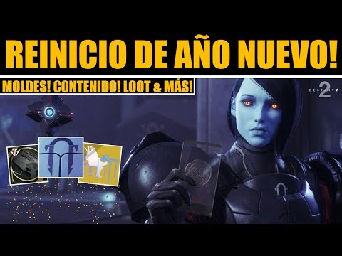 Destiny 2 - Reinicio de Año Nuevo! Moldes! Contenido! Loot Poderoso! Ocasos! Eververso & más! thumbnail