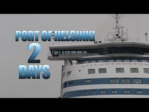 PORT OF HELSINKI - TWO DAYS