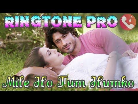 Mile Ho Tum || Neha Kakkar || Tony Kakkar || Mile Ho Tum Humko Ringtone Mobile || ROMANTIC SAD MUSIC