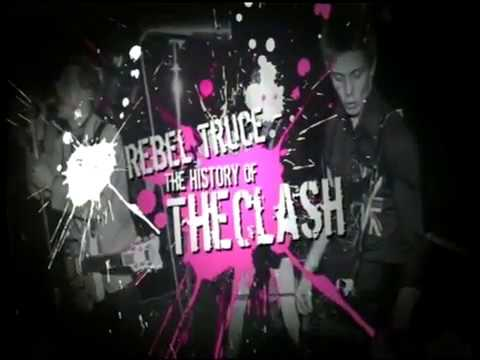 Rebel Truce - The History Of The Clash