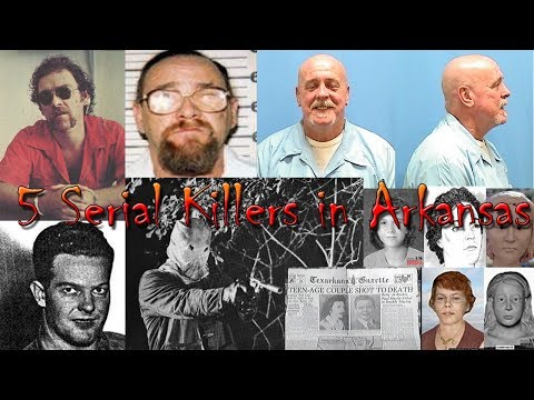 5 Serial Killers in Arkansas