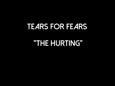 Tears for Fears  The Hurting   Video