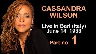 🍀 Cassandra Wilson Concert – Live in Bari (Italy) – June 14, 1988 – Part no. 1 🍀