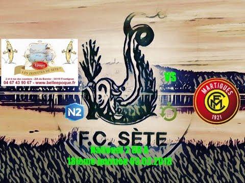 résumé FC Sète FC Martigues 03 02 2018