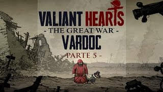 Valiant Hearts: The Great War ( Jugando ) ( Parte 5 ) #Vardoc1 En Español