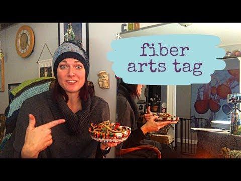 Special Edition - Fiber Arts Tag! I tag YOU!