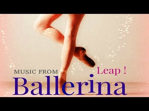 Various Artists - Ballerina - Leap ! - Songs from the movie