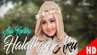 Download AYU KARTIKA - HALALKAN AKU ( Official Video Music ) HD Video Quality 2020.