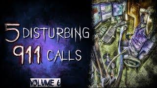 5 Real 911 Calls | Vol.6 | Real Scary 911 Calls | Creepy 911 Calls | True Scary 911 Calls