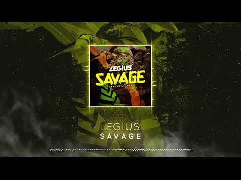 Legius - Savage (Original Mix) FREE DOWNLOAD