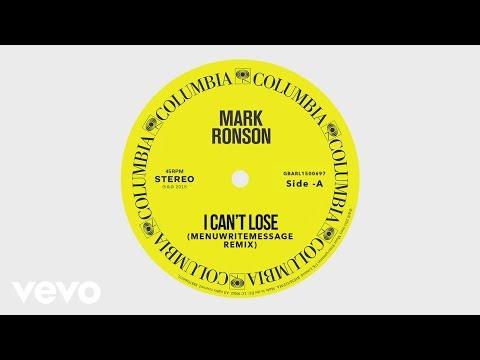 Mark Ronson - I Can't Lose (MenuWriteMessage Remix) [Audio] ft. Keyone Starr