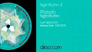 Manolo - Night Rhythm [Dikso 007]