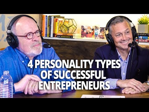 The 4 Personality Types of Successful Entrepreneurs on The School of Greatness