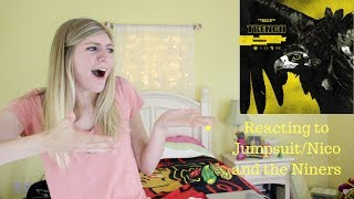 REACTING TO JUMPSUIT/NICO AND THE NINERS