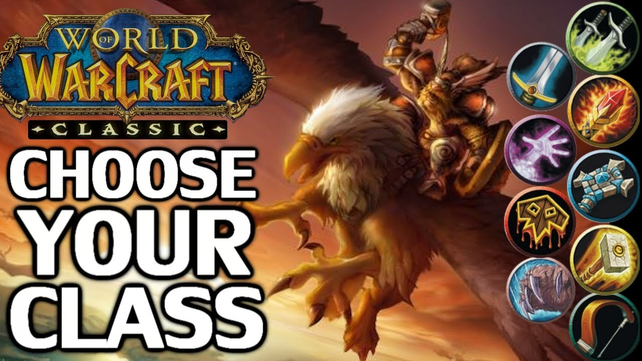 WoW Classic - Complete Class Picking Guide: Best Classes for PvE / PvP