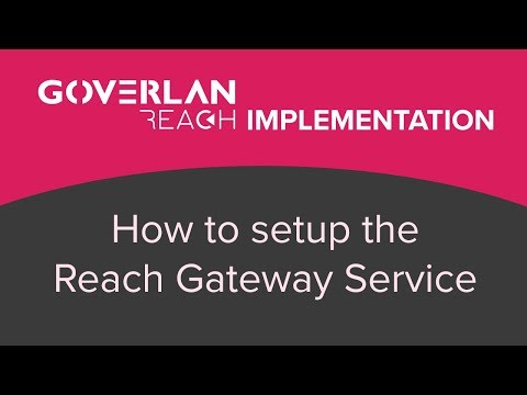 Reach Gateway Service  - Implementation - Goverlan Reach