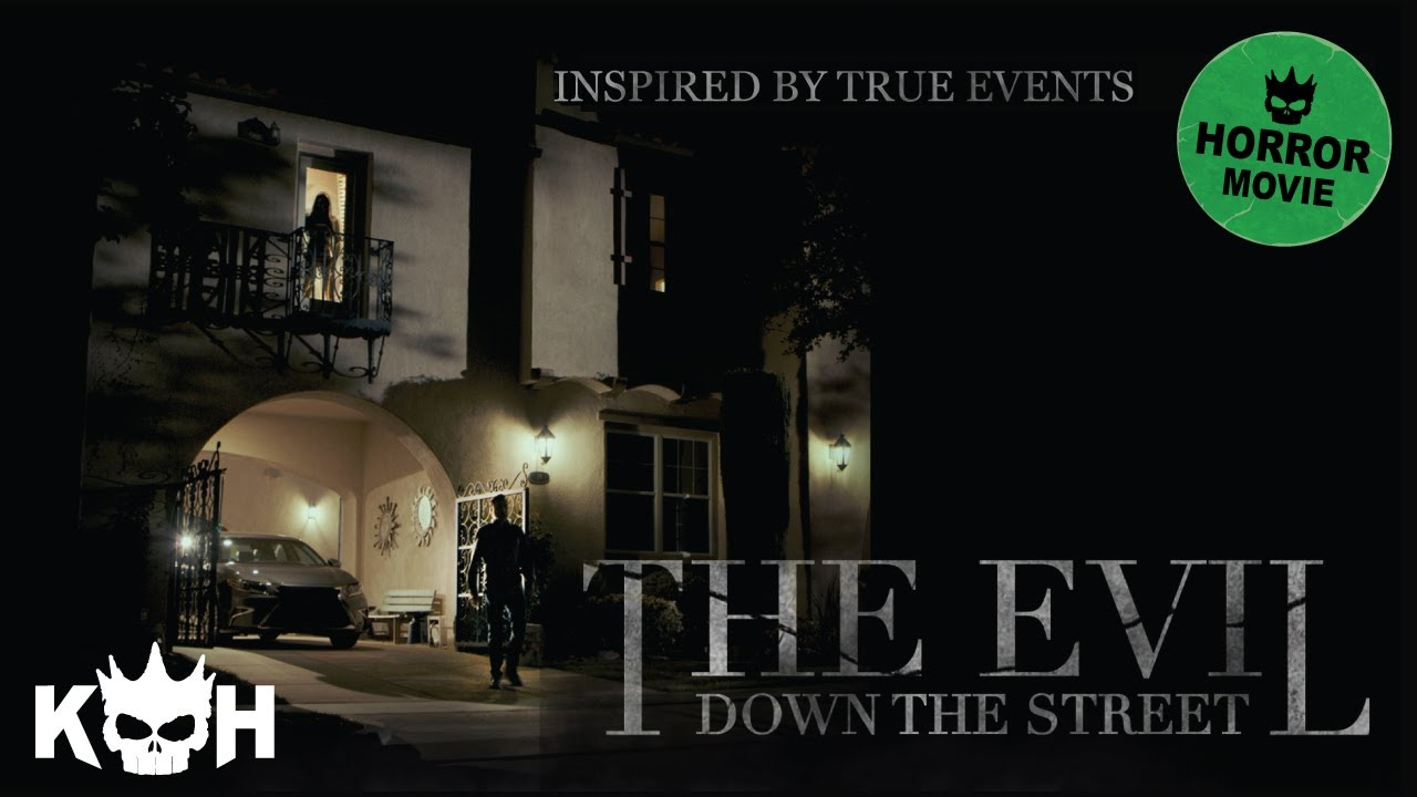 The Evil Down The Street | Full FREE Horror Movie