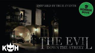The Evil Down The Street   Full FREE Horror Movie