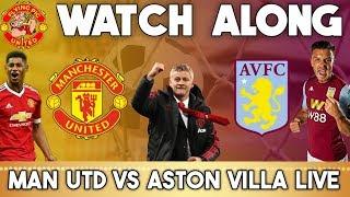 Manchester United Vs Aston Villa Live   Watch Along