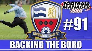 Backing the Boro FM18 | NUNEATON | Part 91 | SHEFF UTD & EXETER | Football Manager 2018