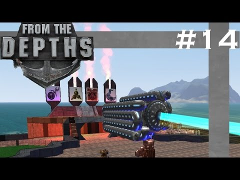 From The Depths| S4 Part 14 | Particle Cannon Creation!