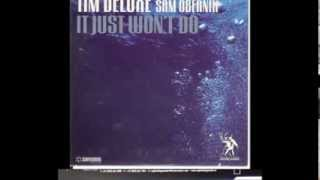 Tim Deluxe Feat. Sam Obernik - It Just Won