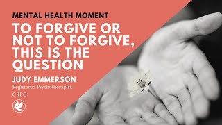 MHM: To Forgive Or Not To Forgive, This Is The Question