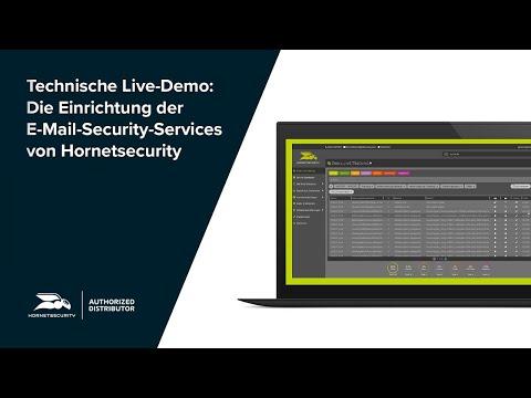Technische Live-Demo: Die Einrichtung der E-Mail-Security-Services von Hornetsecurity