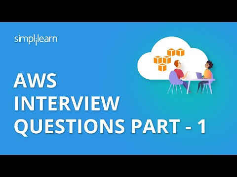 AWS Interview Questions Part - 1 | AWS Interview Questions And Answers Part - 1 | Simplilearn