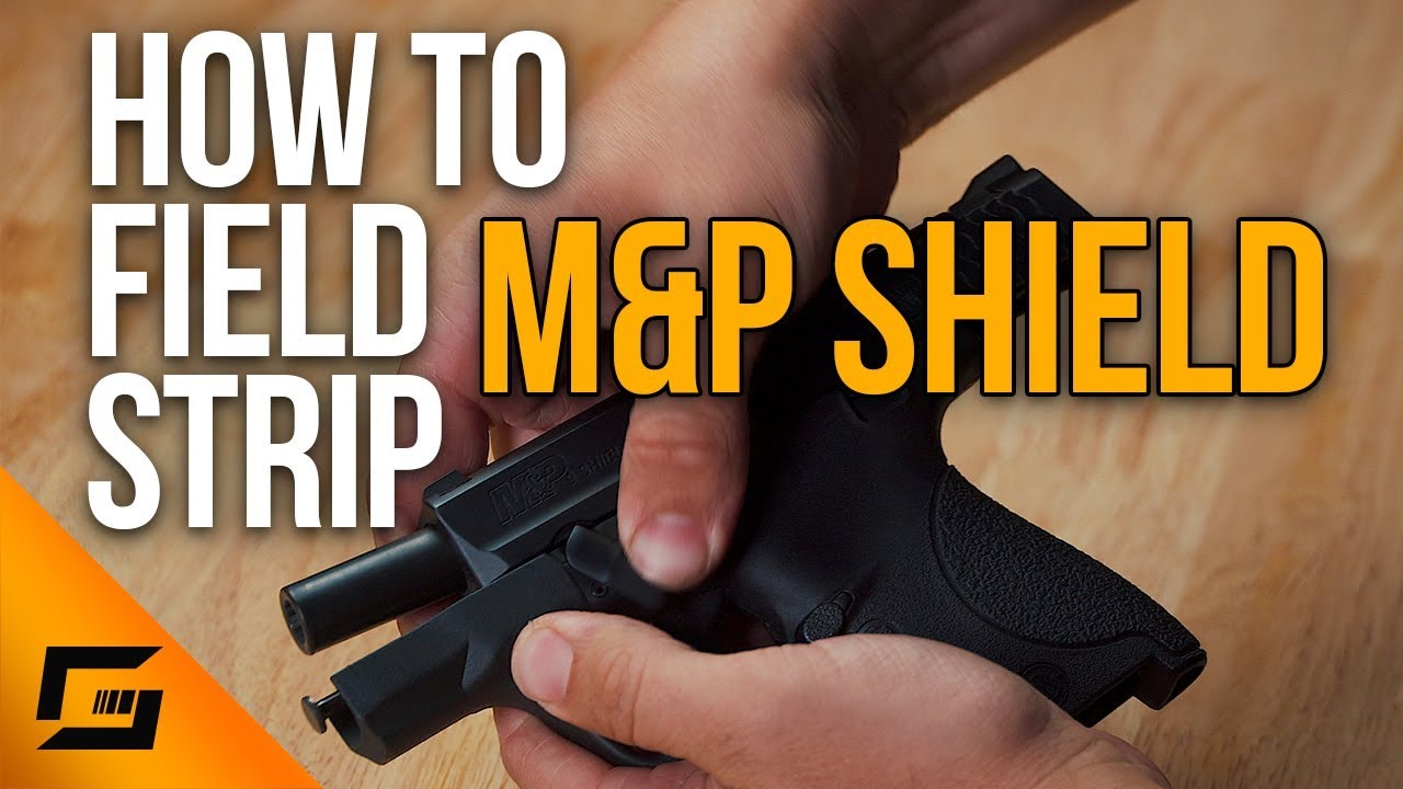 How To Field Strip the M&P Shield