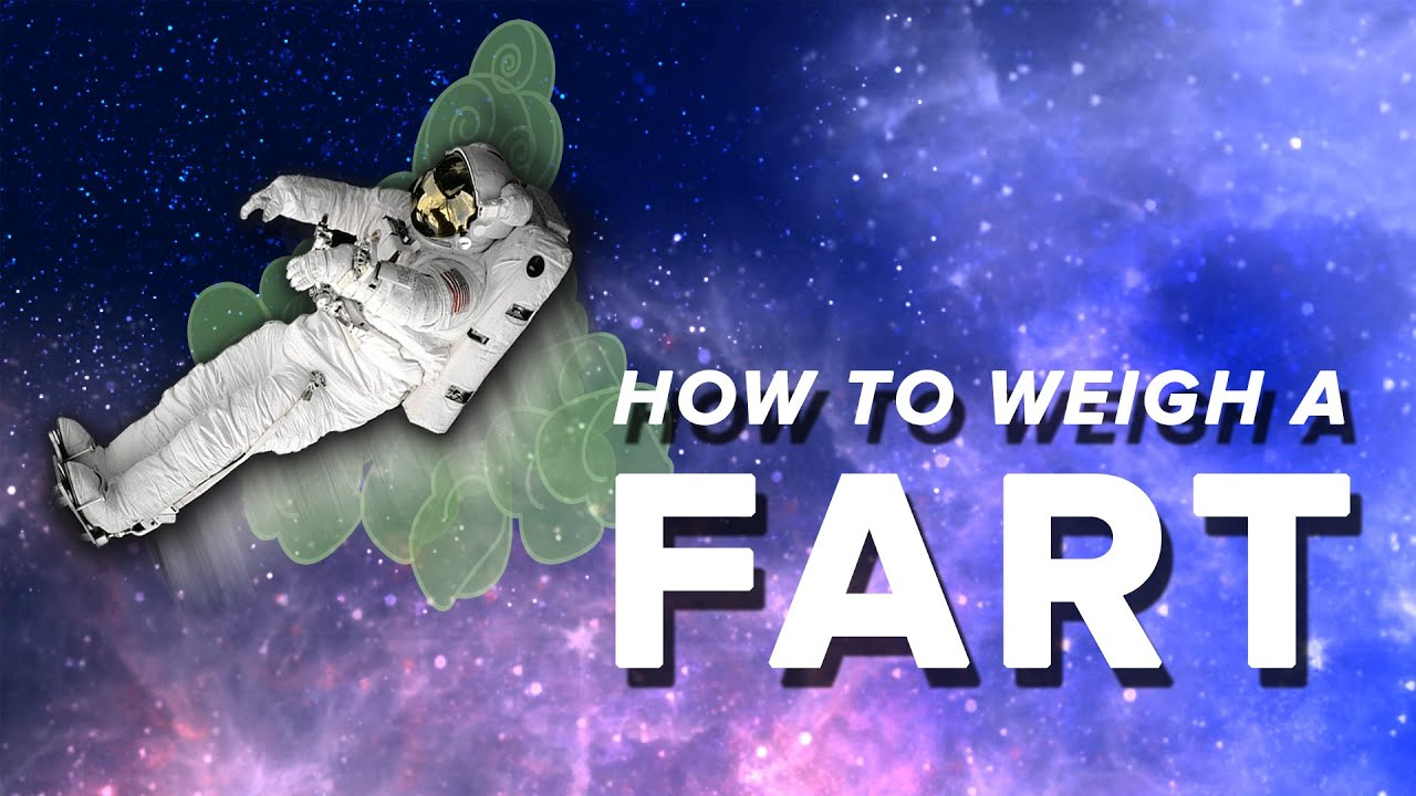 How to Weigh a Fart | Space Time | PBS Digital Studios