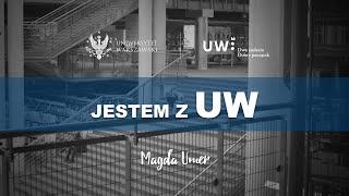 Jestem z UW - Magda Umer i Uniwersytet Warszawski