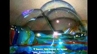 """Burbujas de amor"" Juan Luis Guerra"