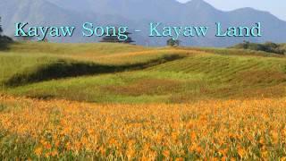 Kayaw Song - Kayaw Land