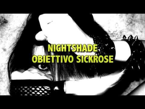 Nightshade Obiettivo Sickrose  Book