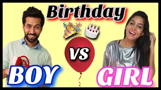 Boys VS Girls : On Birthdays | feat. Nakuul Mehta | Ishqbaaz
