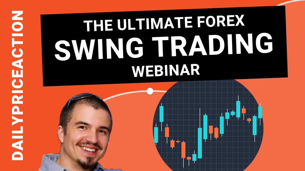 Swing Trading: The Ultimate Forex Webinar (4-Step ...