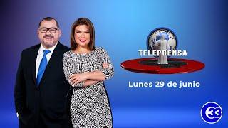 #TeleprensaEstelar   Lunes, 29 de junio de 2020