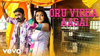 Download Hindi Video Songs - Maari - Oru Vidha Aasai  Lyric | Dhanush, Kajal Agarwal | Anirudh