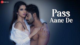 Pass Aane De | Akaash Choudhary, Zara Siddique & Agni Pawar | Altaaf Sayyed | Aslam Khan