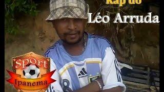 Vídeo Engraçado - Rap do Léo Arruda / Whatsapp Ipanema MG
