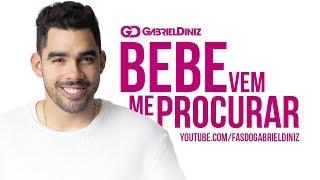 Gabriel Diniz BEBE VEM ME PROCURAR.mp3