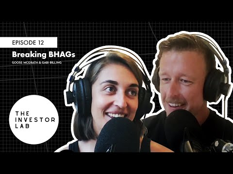 ep-12:-breaking-bhag---the-investor-lab-podcast