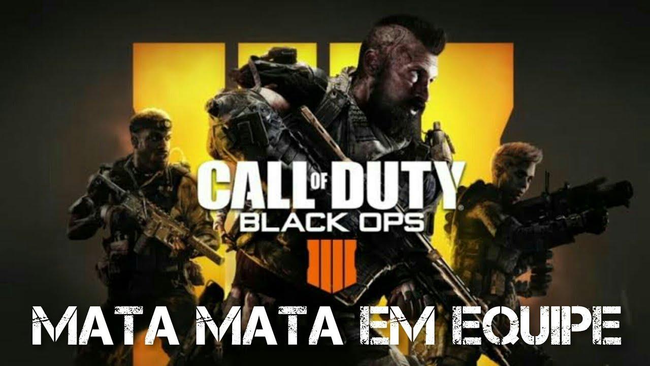 COD - BLACK OPS 4 Mata Mata Em Equipe *GamePlay*