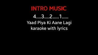 yaad-piya-ki-aane-lagi-karaoke-with