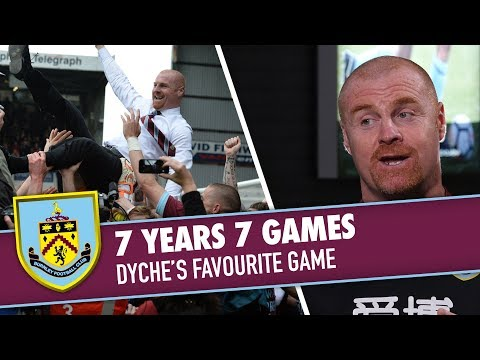 DYCHE'S FAVOURITE GAME | 7 YEARS 7 GAMES | Sean Dyche