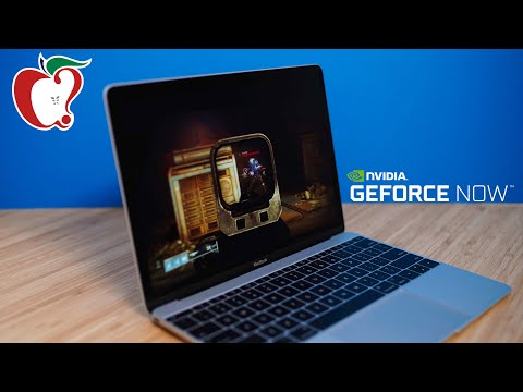 Streaming Games On A 2016 MacBook With NVIDIA GeForce Now