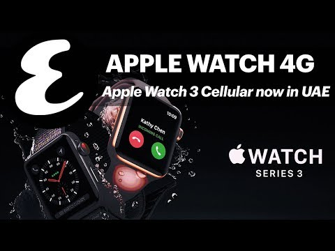 Apple Watch 3 Cellular lands in UAE | Esquire Daily